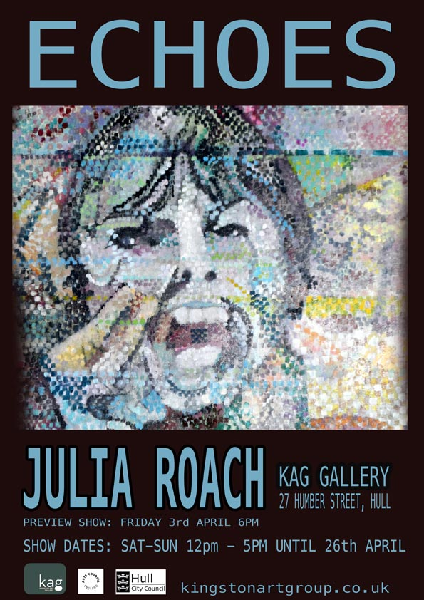 Echoes // Julia Roach - March 2015, KAG Gallery